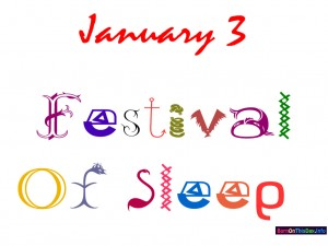 Why Celebrate Festival of Sleep Day on January 3rd? Find Out Here!